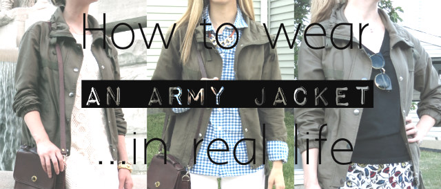 how to wear a utility jacket, how to wear an army jacket